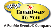 Broadway To You